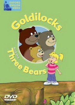 Fairy Tales Video: Goldilocks and the Three Bears DVD - Cathy Lawday - 9780194592710