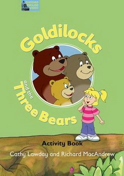 Fairy Tales Video: Goldilocks and the Three Bears Activity Book - Cathy Lawday - 9780194593311