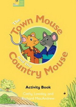 Fairy Tales Video: The Town Mouse and the Country Mouse Activity Book - Cathy Lawday - 9780194593472