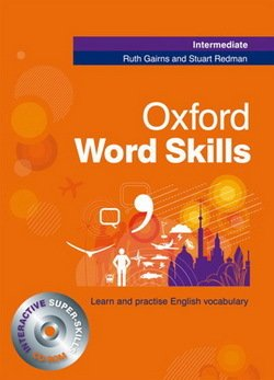 Oxford Word Skills Intermediate Student's Book with CD-ROM & Answer Key - Ruth Gairns - 9780194620079