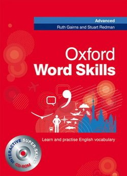 Oxford Word Skills Advanced Student's Book with CD-ROM & Answer Key - Ruth Gairns - 9780194620116
