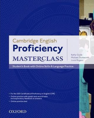 Cambridge English: Proficiency (CPE) Masterclass Student's Book with Online Skills and Language Practice -  - 9780194705240