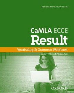 CaMLA ECCE Result Vocabulary and Grammar Workbook -  - 9780194817516