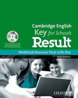 Cambridge English: Key for Schools (KET4S) Result Workbook Resource Pack with Key - Quintana