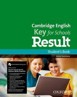 Cambridge English: Key for Schools (KET4S) Result Student's Book with Online Skills Practice - Quintana