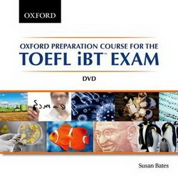 Oxford Preparation Course for TOEFL iBT Exam DVD - Bates