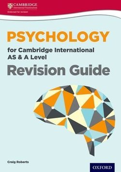 Psychology for Cambridge International AS & A Level Revision Guide - Craig Roberts - 9780198307075