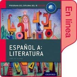 Oxford IB Diploma Programme: Espanol A Literatura - Libro del Alumno digital en linea - Miriam Bertone - 9780198359142
