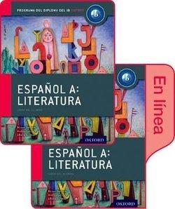 Oxford IB Diploma Programme: Espanol A Literatura - Libro del Alumno conjunto libro impreso y digital en linea - Miriam Bertone - 9780198359159
