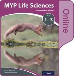 MYP Life Sciences A Concept Based Approach Online Student's Book (eBook) (Internet Access Code) - Andrew Allott - 9780198370048