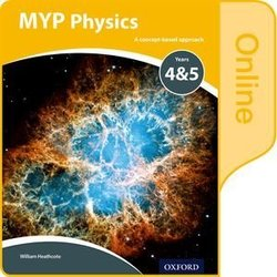 MYP Physics: A Concept Based Approach Online Student's Book (eBook) (Internet Access Code) - Williams Heathcote - 9780198375562