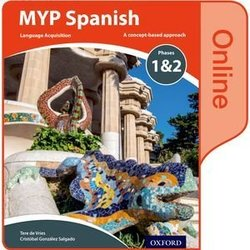 MYP Spanish Language Acquisition Phases 1 & 2 Online Student's Book (eBook) (Internet Access Code) - Terri Bakker - 9780198395966