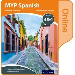 MYP Spanish Language Acquisition Phases 3 & 4 Online Student's Book (eBook) (Internet Access Code) -  - 9780198396000