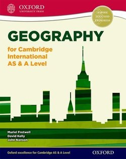 Geography for Cambridge International AS & A Level Student Book - Muriel Fretwell - 9780198399650