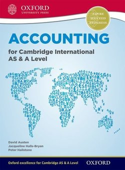 Accounting for Cambridge International AS & A Level Student Book - Peter Hailstone - 9780198399711