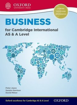 Business for Cambridge International AS & A Level Student Book - Peter Joyce - 9780198399773