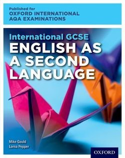 International GCSE for Oxford International AQA Examinations English as a Second Language Student Book and Audio CD - Lorna Pepper - 9780198417132