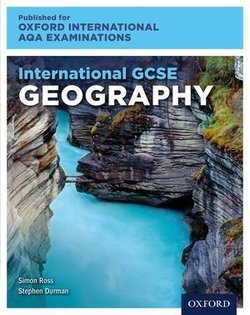 International GCSE for Oxford International AQA Examinations Geography Student Book - Simon Ross - 9780198417187