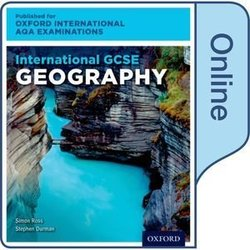 International GCSE for Oxford International AQA Examinations Geography Online Student Book (eBook) (Internet Access Code) - Simon Ross - 9780198417200