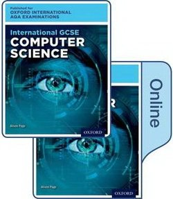 International GCSE for Oxford International AQA Examinations Computer Science Student's Book Pack (Print & Online Editions) - Alison Page - 9780198417354