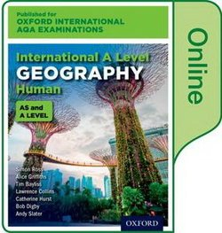 Oxford International AQA Examinations: International A Level Human Geography Online Student Book (eBook) (Internet Access Code) - Simon Ross - 9780198417385