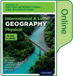 Oxford International AQA Examinations: International A Level Physical Geography Online Student Book (eBook) (Internet Access Code) - Simon Ross - 9780198417446