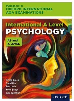 Oxford International AQA Examinations: International A Level Psychology Student Book - Julia Willerton - 9780198417545