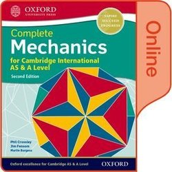 Complete Mechanics for Cambridge International AS & A Level (2nd Edition - 2020 Exam) Online Student Book (eBook) (Internet Access Code) - Phillip Crossley - 9780198427537
