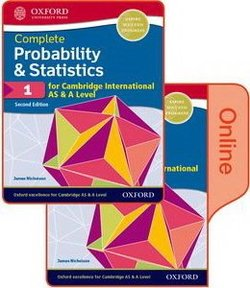 Complete Probability & Statistics for Cambridge International AS & A Level (2nd Ed - 2020 Exam) 1 Student's Book Pack (Print & Online Editions) - James Nicholson - 9780198427575