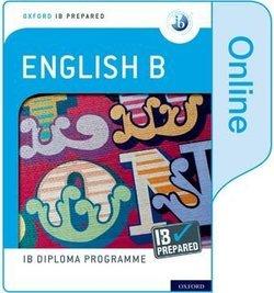 Oxford IB Diploma Programme: IB Prepared: English B (Online Edition - Internet Access Card) -  - 9780198434405