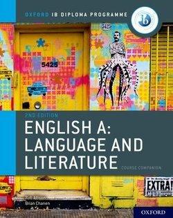 Oxford IB Diploma Programme: English A Language and Literature (2021 Exam) Course Book - Brian Chanen - 9780198434528