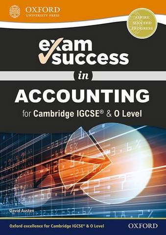 Exam Success in Accounting for Cambridge IGCSE & O Level - David Austen - 9780198444756