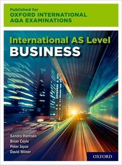 Oxford International AQA Examinations: International AS Level Business Student's Book - Sandra Harrison - 9780198445418
