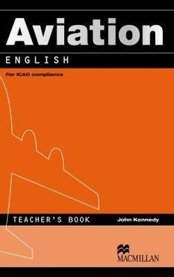 Aviation English Teacher's Book - Chris Kennedy - 9780230027589