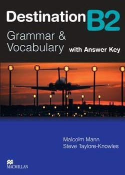 Destination B2 (New Edition) Student's Book with Answer Key - Malcolm Mann - 9780230035386