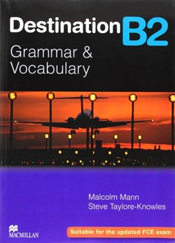 Destination B2 (New Edition) Student's Book without Answer Key - Malcolm Mann - 9780230035393