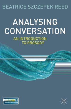 Analysing Conversation - An Introduction to Prosody - Beatrice Szczepek Reed - 9780230223455