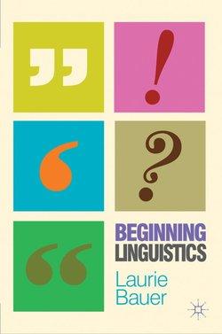 Beginning Linguistics - Laurie Bauer - 9780230231702