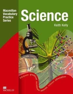 Macmillan Vocabulary Practice Series - Science Practice Book without Answer Key - Keith Kelly - 9780230535022