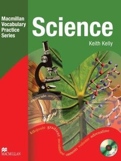 Macmillan Vocabulary Practice Series - Science Practice Book without Answer Key with CD-ROM - Keith Kelly - 9780230535053
