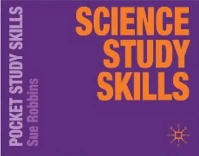 Science Study Skills - Sue Robbins - 9780230577633