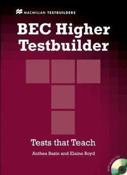 BEC Higher Testbuilder with Answer Key and Audio CDs - Anthea Bazin - 9780230717039