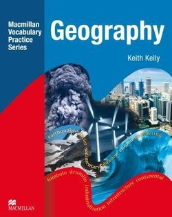 Macmillan Vocabulary Practice Series - Geography Practice Book without Answer Key - Keith Kelly - 9780230719736