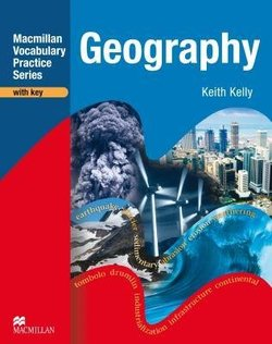 Macmillan Vocabulary Practice Series - Geography Practice Book with Answer Key - Keith Kelly - 9780230719743