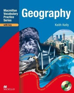Macmillan Vocabulary Practice Series - Geography Practice Book with Answer Key & CD-ROM - Keith Kelly - 9780230719767