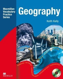 Macmillan Vocabulary Practice Series - Geography Practice Book without Answer Key with CD-ROM - Keith Kelly - 9780230719774
