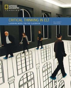 Critical Thinking in ELT: A Practical Working Model for the Classroom - John Hughes - 9780357044728