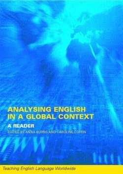 Analysing English in a Global Context - A Reader - Anne Burns - 9780415241168
