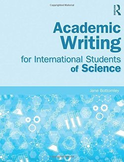 Academic Writing for International Students of Science - Jane Bottomley - 9780415832410