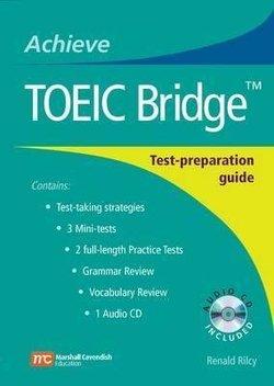 Achieve TOEIC Bridge with Audio CD - Renald Rilcy - 9780462004457